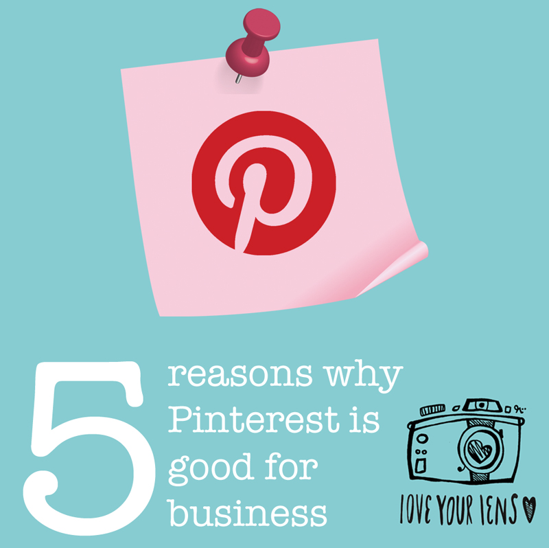 love-your-lens-how-is-pinterest-good-for-business
