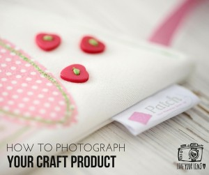 how to photograph crafts