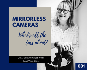 Mirrorless cameras podcast