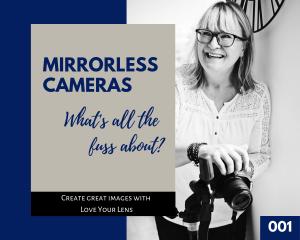 Mirrorless cameras podcast